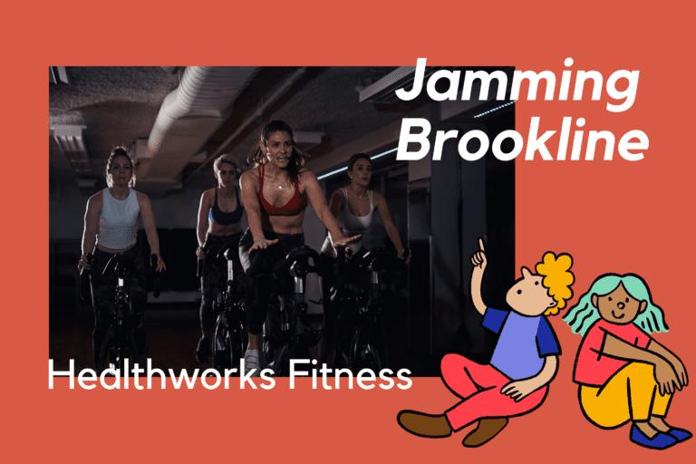 Jamming Brookline: Healthworks Fitness