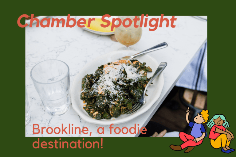 Chamber Spotlight: Brookline, a Foodie Destination!