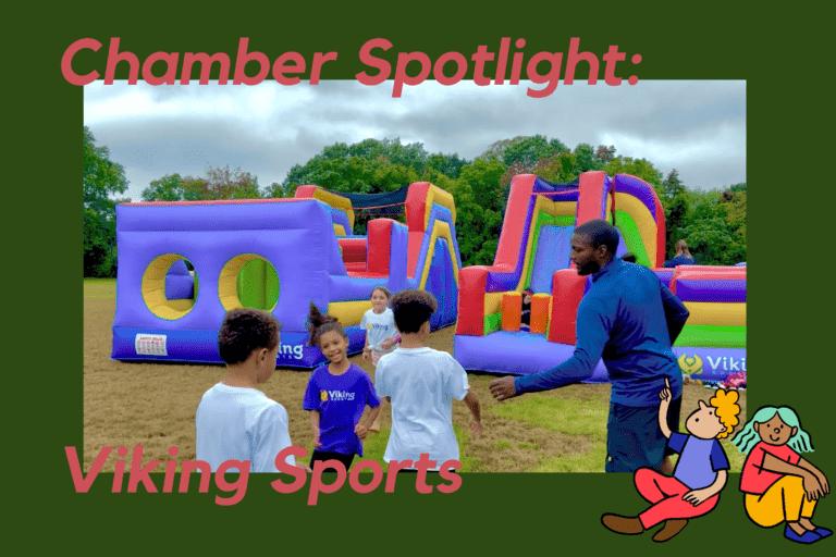 Chamber Spotlight: Viking Sports, Specialists in Fun!